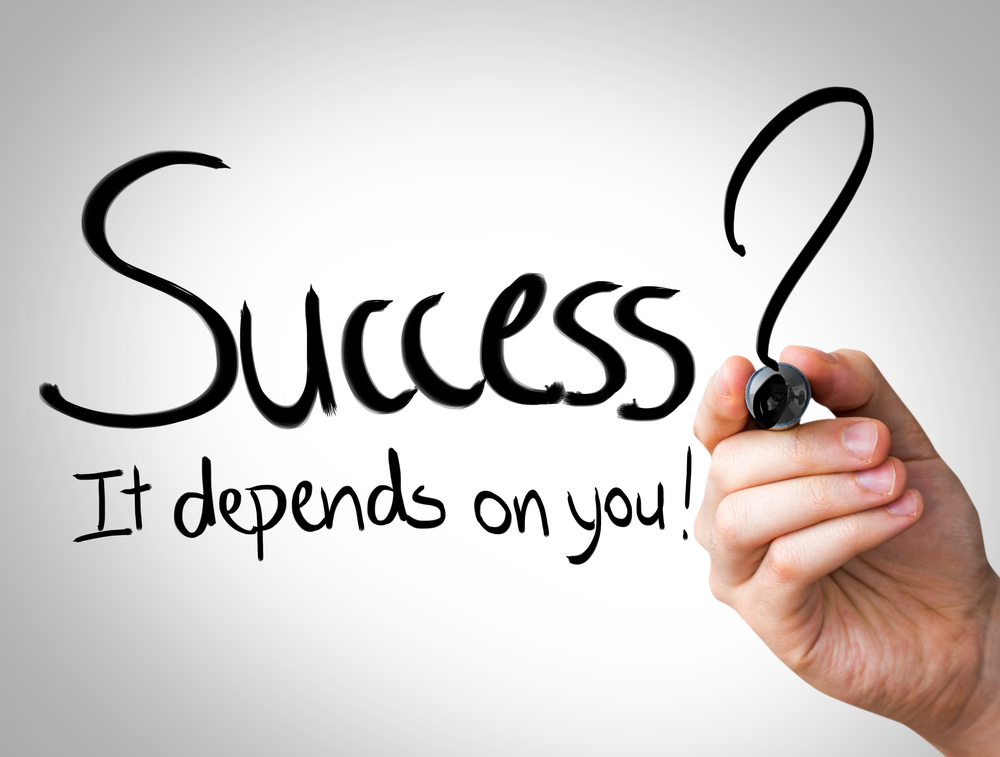 Success, it depends on you Hand writing with black marker on transparent wipe board